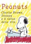 George Saunders Anteprima. Peanuts. Snoopy, Charlie Brown e il senso della vita