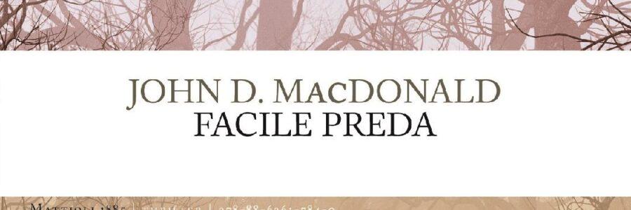 John D. MacDonald. Facile preda