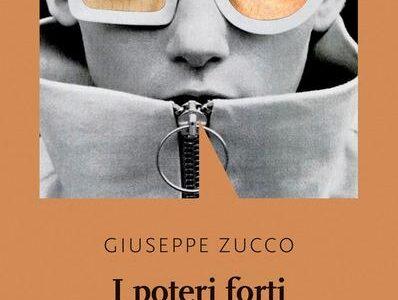 Giuseppe Zucco. I poteri forti