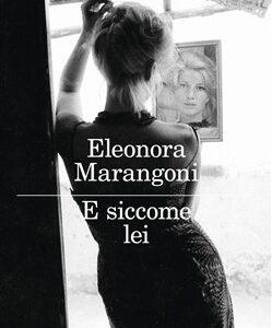 Eleonora Marangoni. E siccome lei