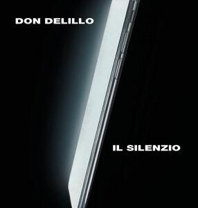 Don DeLillo. Il silenzio