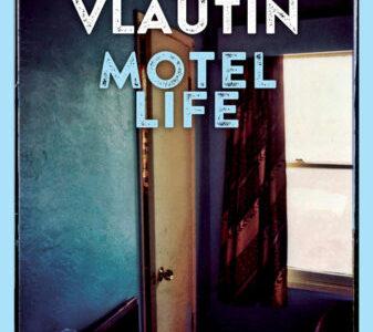 Willy Vlautin. Motel Life