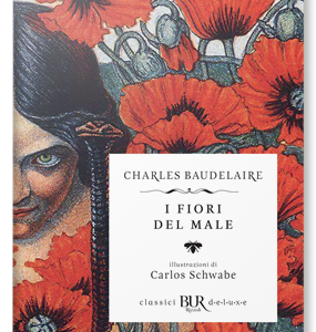 Charles Baudelaire. I Fiori del Male