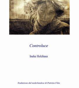 Ineke Holzhaus. Controluce