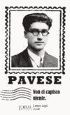 Cesare Pavese. Non ci capisco niente. Intervista al curatore Federico Musardo