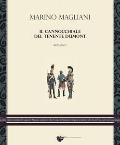 Marino Magliani. Il cannocchiale del tenente Dumont