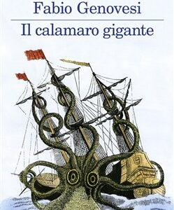 Fabio Genovesi. Il calamaro gigante