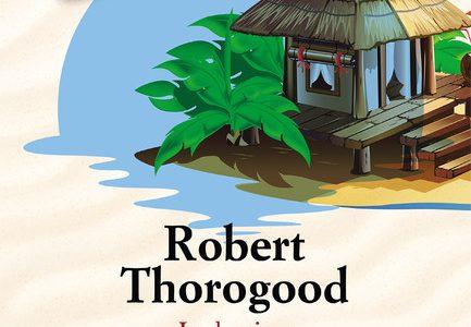 Robert Thorogood. Delitti in paradiso
