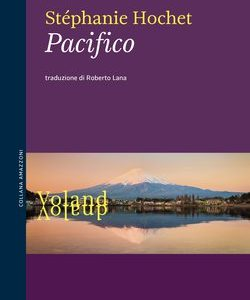 Stéphanie Hochet. Pacifico