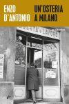 Enzo D'Antonio. Un'osteria a Milano