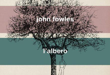 John Fowles anteprima. L'Albero