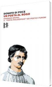 Un poeta al rogo. Giordano Bruno