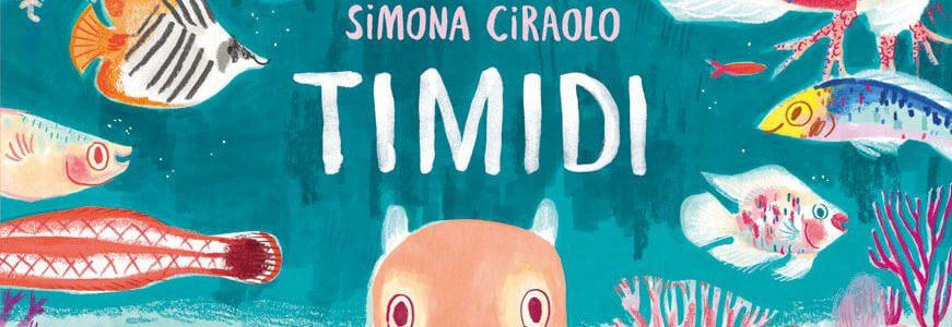 Simona Ciraolo. Timidi