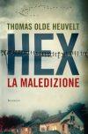 Thomas Olde Heuvelt. Hex la maledizione