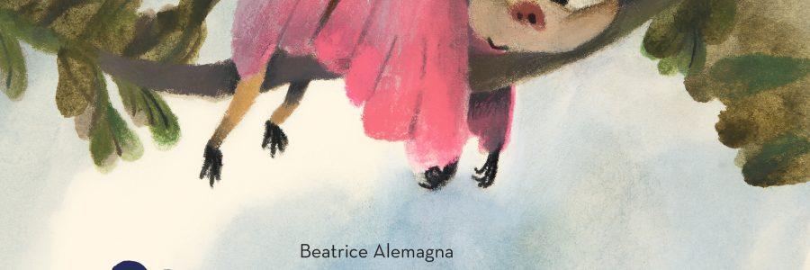 Beatrice Alemagna. Manco per sogno