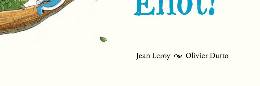 Jean Leroy. Salta Eliot!