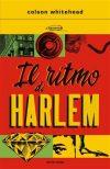 Colson Whitehead. Il ritmo di Harlem
